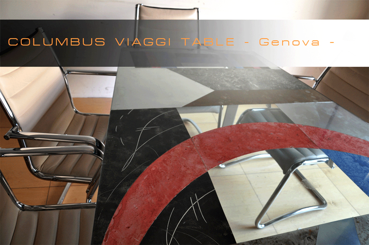 Tavolo realizzato per la Columbus Viaggi